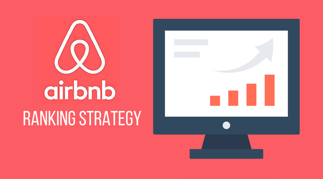 Airbnb SEO – A Strategy To Increase Your Views, Rankings, and Booking Rate