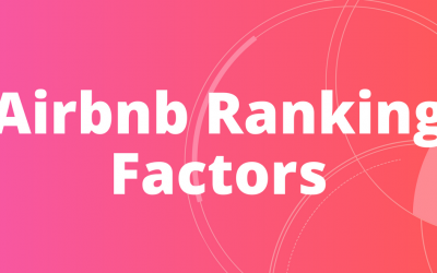 27 Airbnb Ranking Factors (100+ In Existence)